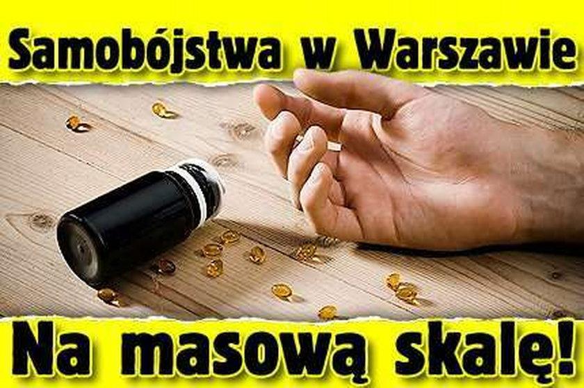 Samobójstwa w Warszawie. Na masową skalę!