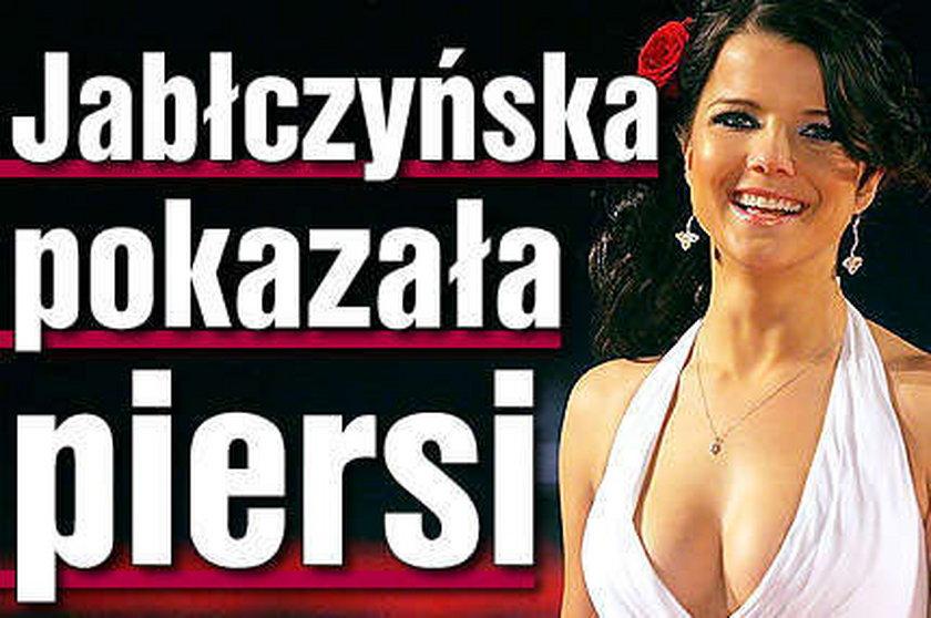 Jabłczyńska pokazała piersi