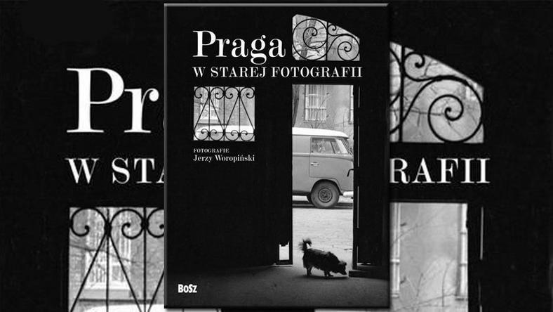 Praga w starej fotografii, fot. .
