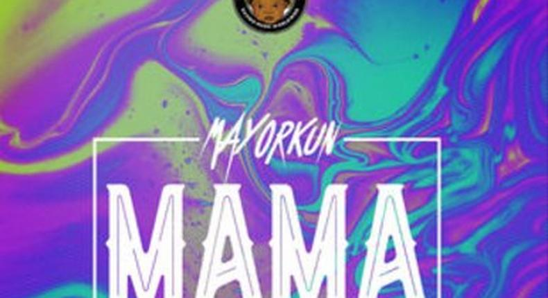 Mayorkun goes for the ladies' heart with 'Mama'