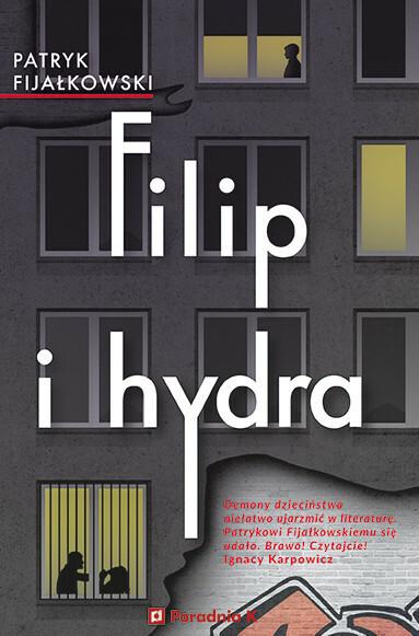 """""""Filip i hydra"""" - Patryk Fijałkowski"""