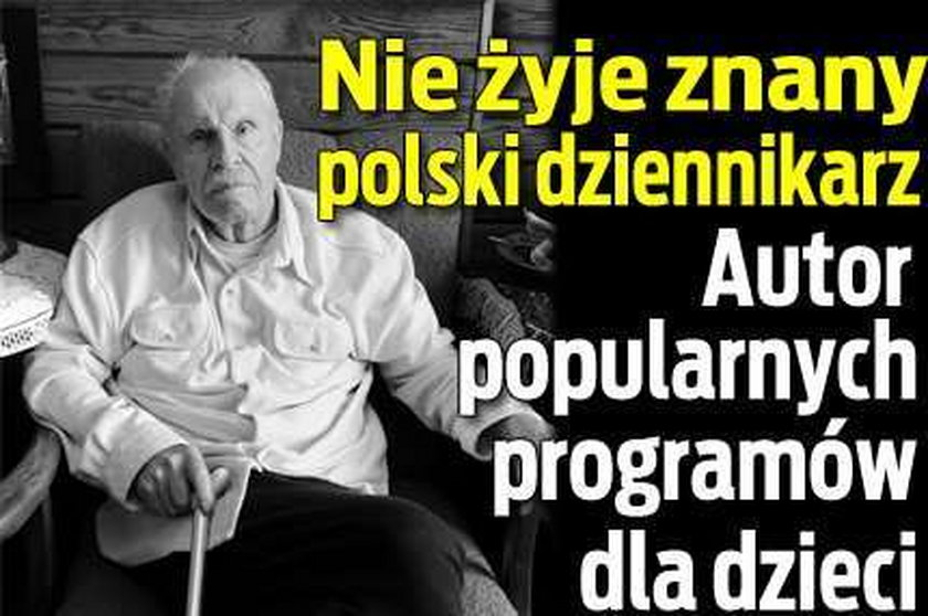 Nie żyje znany polski dziennikarz. Autor popularnych programów dla dzieci