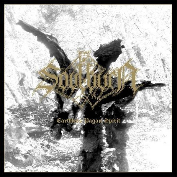 "SOULBURN – ""Earthless Pagan Spirit"""