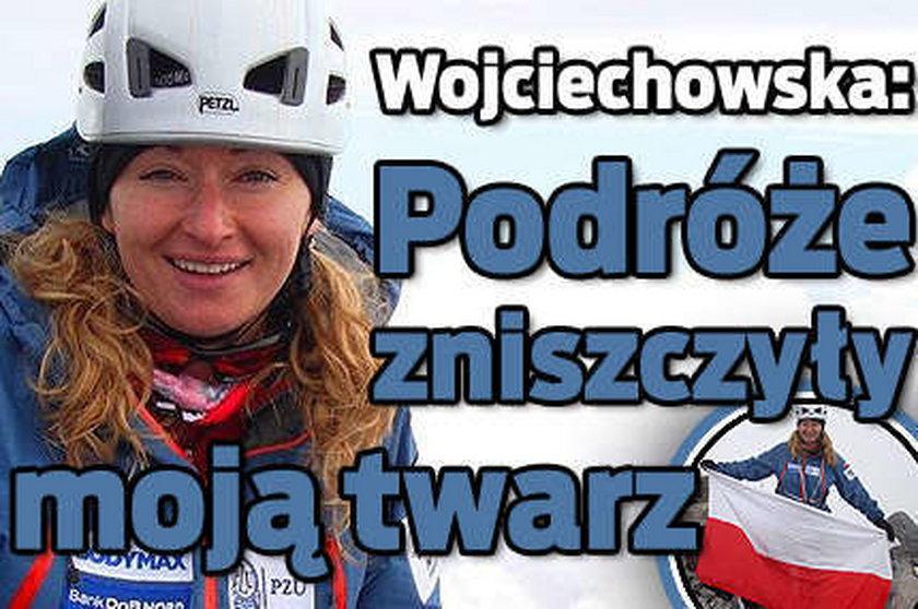 Wojciechowska: Podróże zniszczyły mi twarz