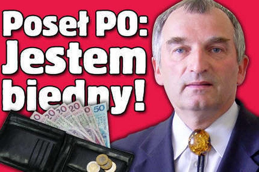 Poseł PO: Jestem biedny!