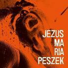 """Maria Peszek – """"Jezus Maria Peszek"""""""