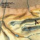"""Brian Eno - """"Ambient 4: On Land"""""""