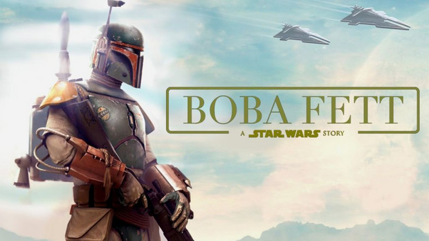 "Poster fan-made pentru ""Boba Fett: a Star Wars story"""
