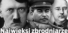 Najwięksi zbrodniarze II wojny światowej
