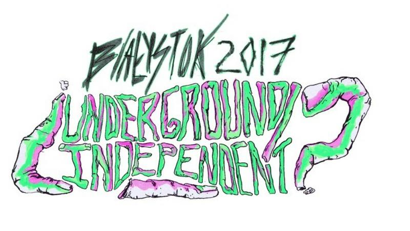 """Plakat """"Undergound/Independent"""" 2017"""