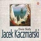 """Jacek Kaczmarski - """"Dwie Skały"""""""