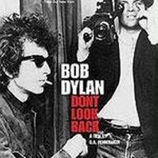 "Bob Dylan - ""Don't Look Back"""
