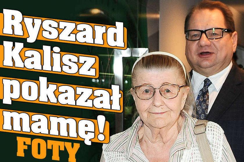 Ryszard Kalisz pokazał mamę