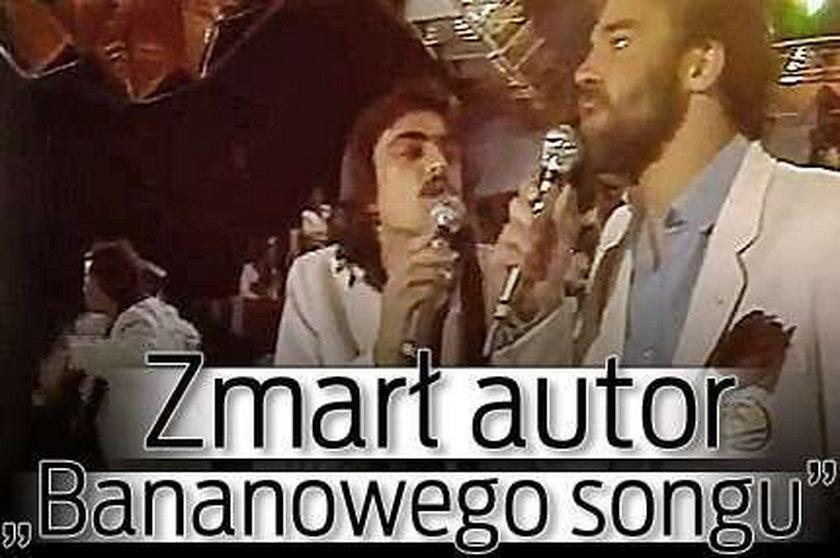 """Zmarł autor """"Bananowego songu"""""""