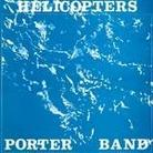 "John Porter - ""Helicopters (reedycja)"""