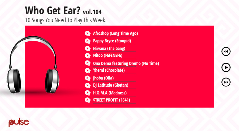 Who Get Ear Vol. 104: Here are the songs you need to play this week