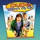 "Soundtrack - ""Dude, Where's My Car?"""