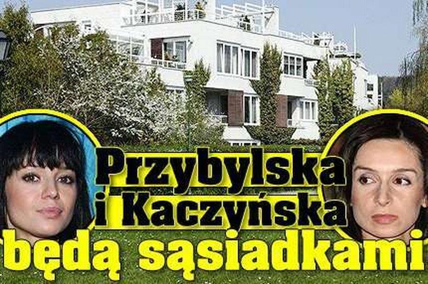 Przybylska i Kaczyńska będą sąsiadkami