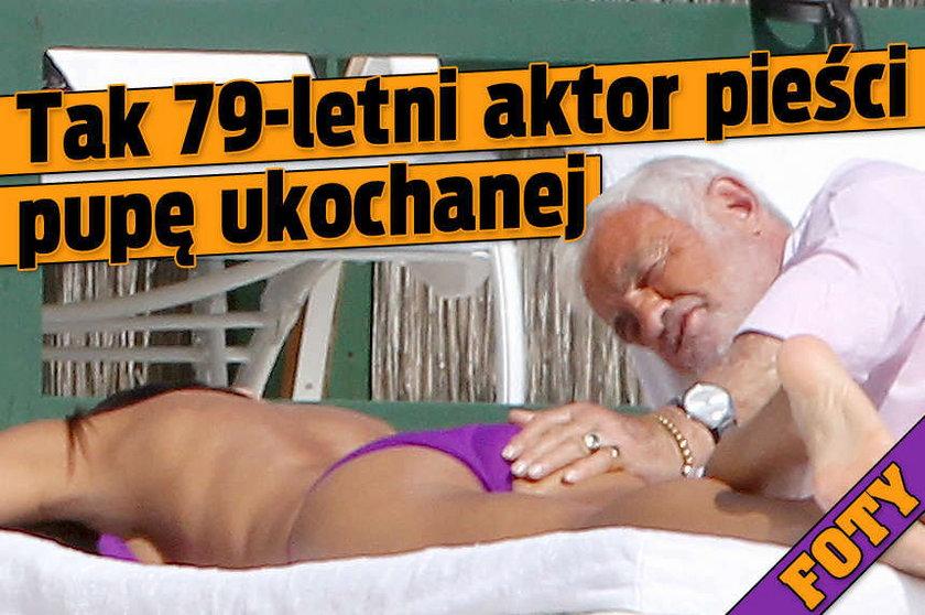 Tak 79 letni aktor pieści pupę ukochanej FOTY