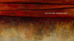 "NINE INCH NAILS - ""Hesitation Marks"""