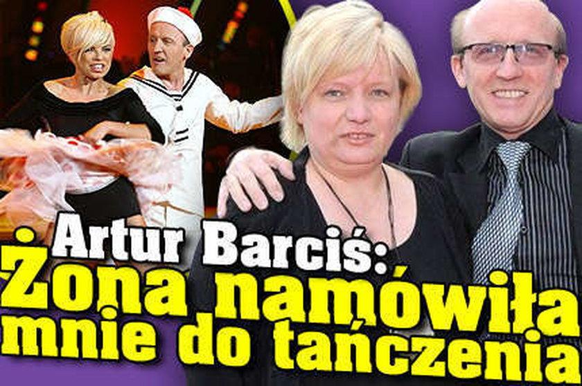 Artur Barciś - To żona namówiła mnie do tańczenia