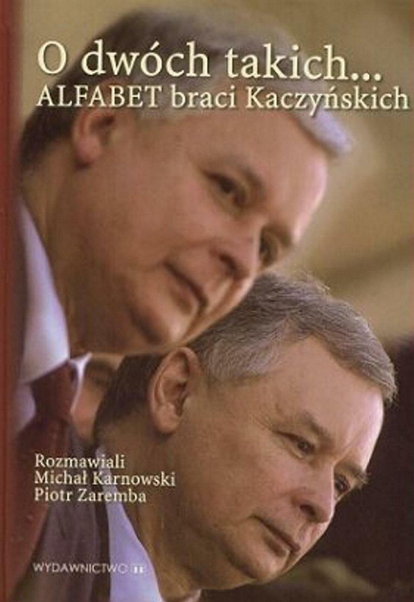 """""""Alfabet braci Kaczyńskich"""""""