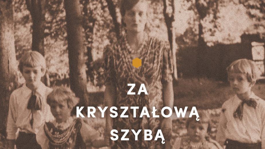 """Maria Fredro-Boniecka, """"Za kryształową szybą. Przypadki rodziny Bonieckich"""" (fragment okładki)"""