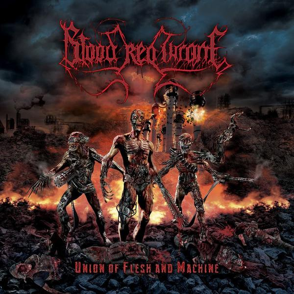 "BLOOD RED THRONE – ""Union Of Flesh And Machine"""