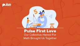 Pulse First Love: The Math Hater Episode