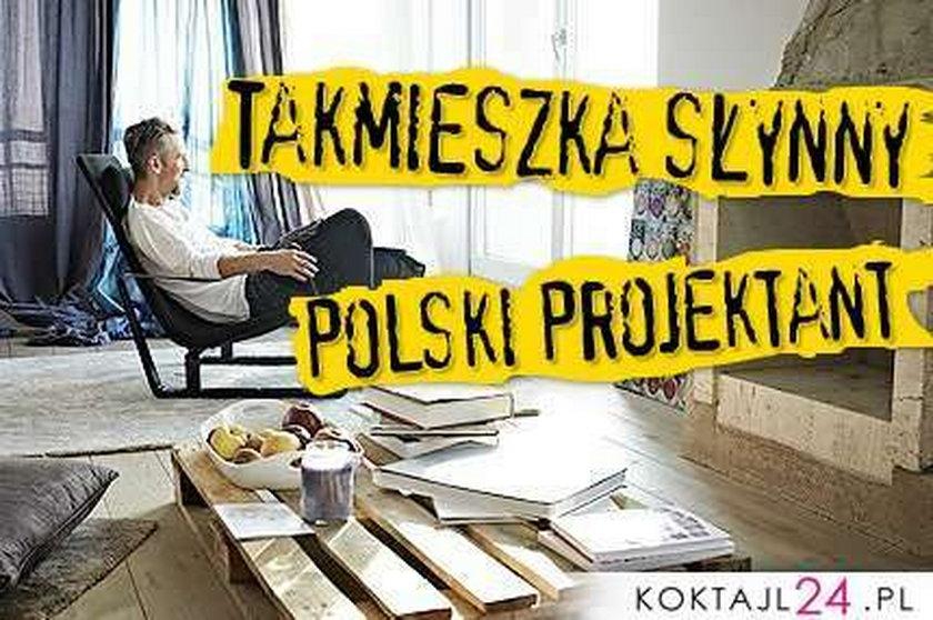 Tak mieszka słynny polski projektant