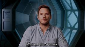 """""""Pasażerowie"""": Chris Pratt pozdrawia Polaków"""