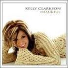 """Kelly Clarkson - """"Thankful"""""""