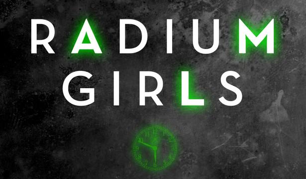"""""""Radium Girls"""" Kate Moore"""