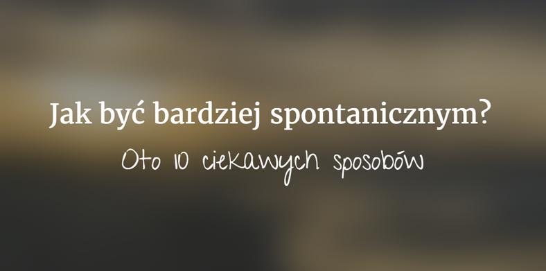 nie spontaniczny