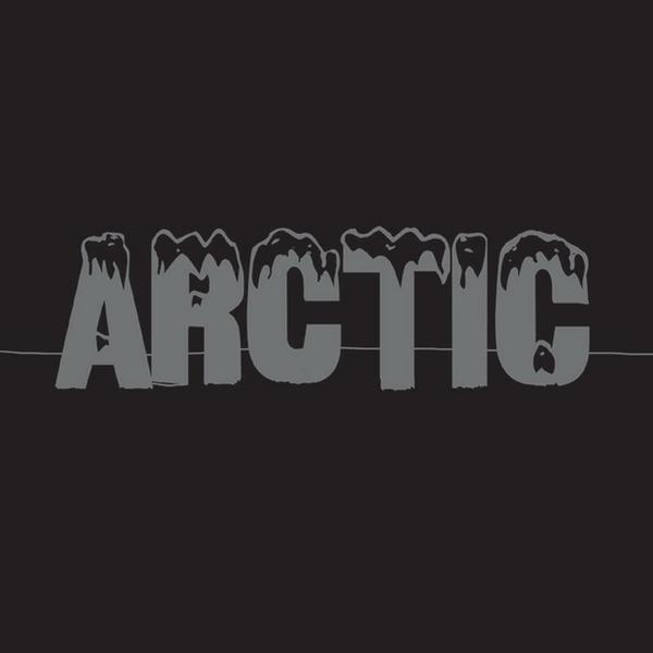 """ARCTIC – """"Arctic"""""""