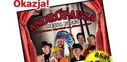 """Pełna humoru komedia """"Andropauza"""" w warszawskim teatrze Palladium"""