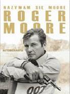 Nazywam się Moore, Roger Moore. Autobiografia
