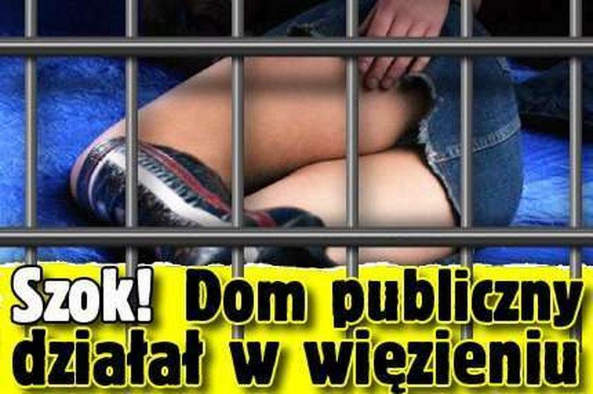Szok! Dom publiczny działał w więzieniu
