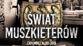 """Już jutro premiera """"Świata muszkieterów"""" Jerzego Rostkowskiego"""