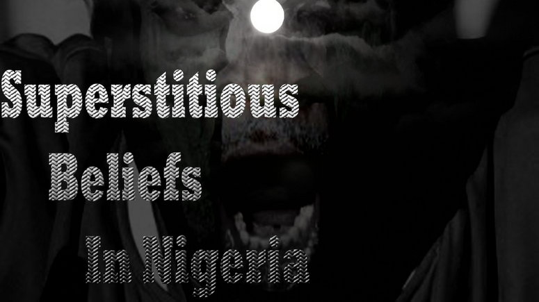 Superstitious Beliefs in Nigeria  [rexchimex]