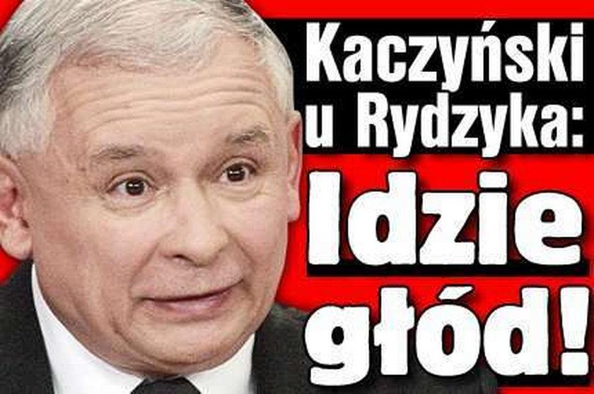 Kaczyński u Rydzyka: Idzie głód!
