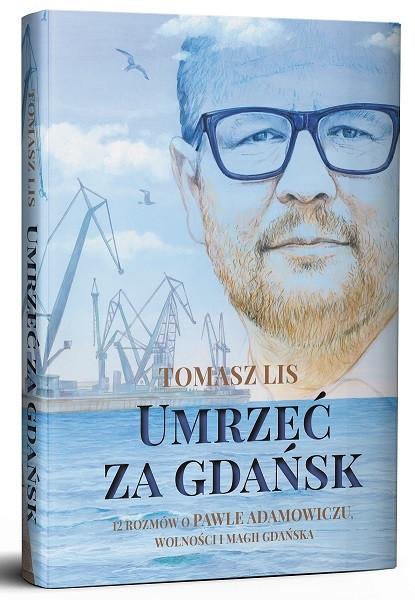 """Okładka ksiązki """"Umrzeć za Gdańsk"""""""