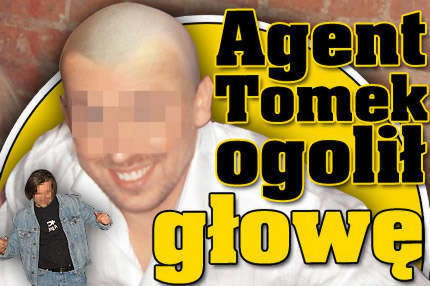 Agent Tomek ogolił głowę