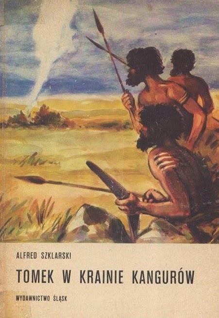 """Alfred Szklarski, """"Tomek w krainie kangurów"""" (1957)"""