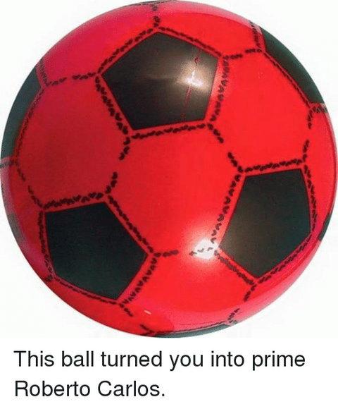 The legendary 'felele' ball (Me.me)