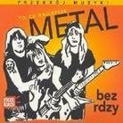 """Kompilacja - """" Przekrój Muzyki - Metal bez rdzy"""""""