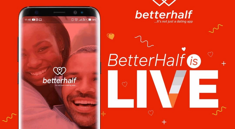 Better Half: A dating app for long-lasting relationships