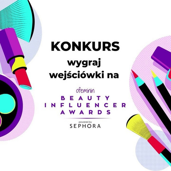 Konkurs: wygraj zaproszenia na galę Beauty Influencer Awards powered by Sephora
