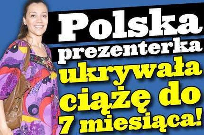 Polska prezenterka ukrywała ciążę do 7 miesiąca!