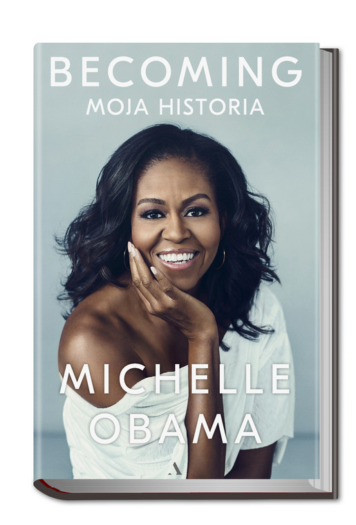 "Michelle Obama, ""Becoming. Moja historia"""
